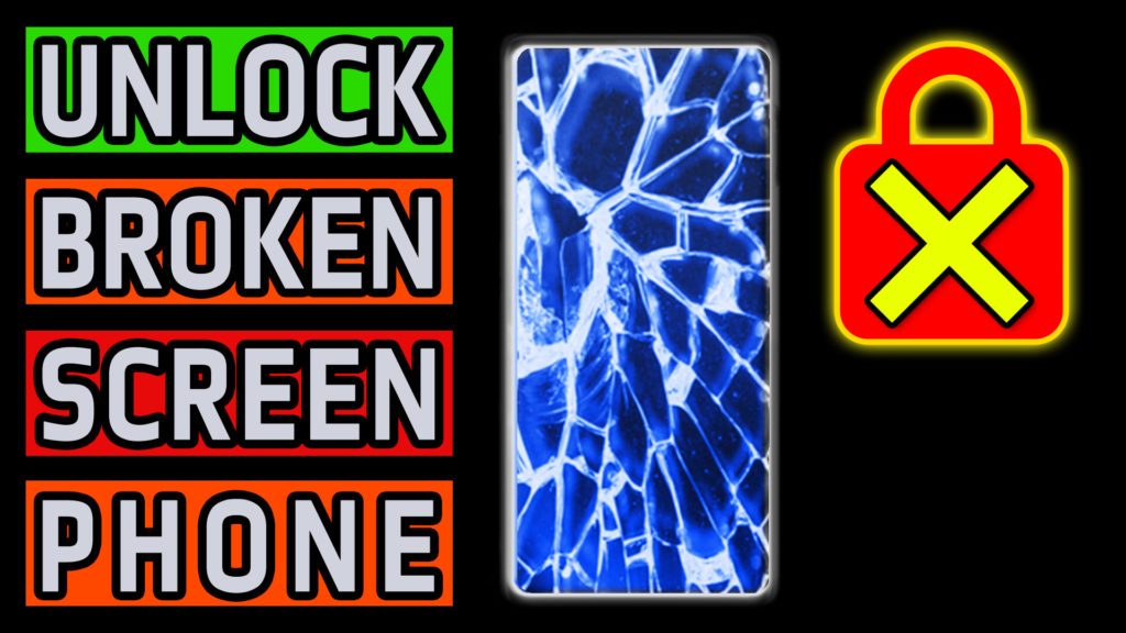How To Unlock Android Phone with Broken Cracked Flickering Malfunctioning Screen – Data Photo Video Recovery Backup Guide