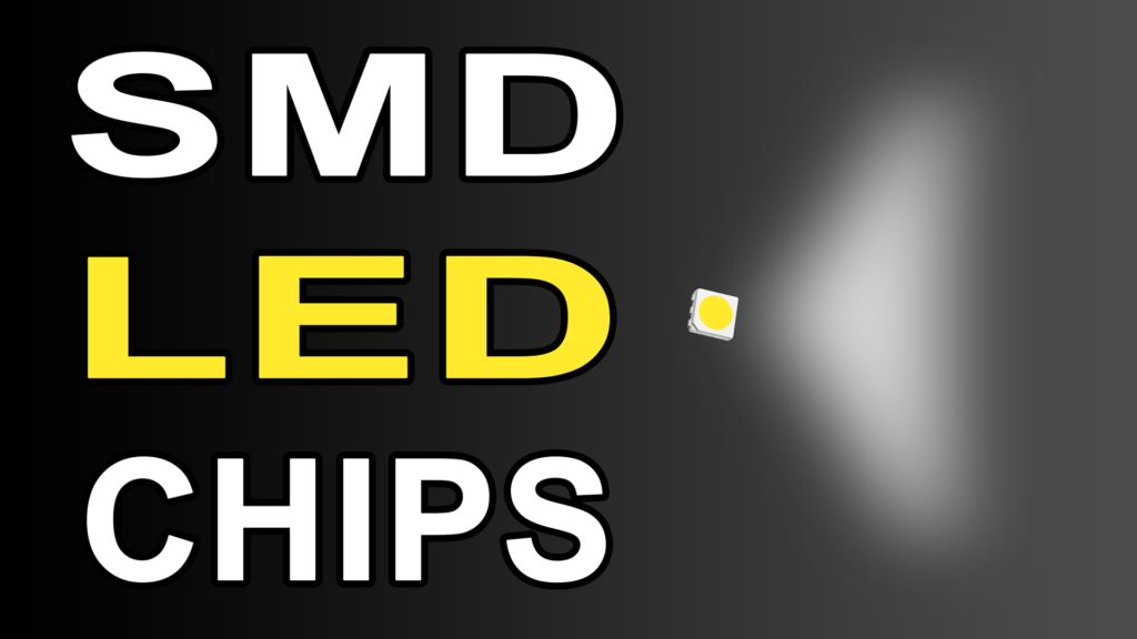 SMD LED Chips Characteristics: Size Power Efficiency